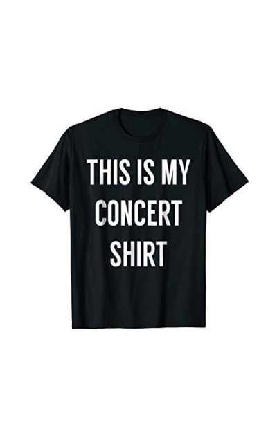 This is My Concert Shirt