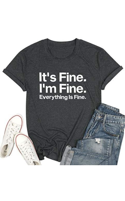 ASTANFY Its Fine T-Shirt