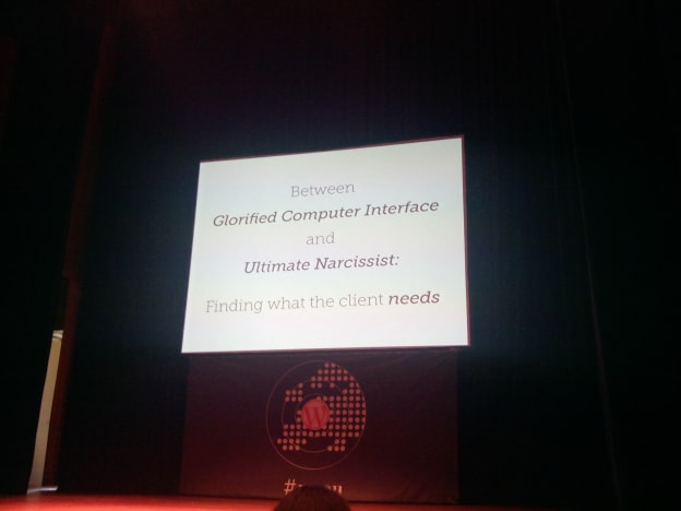 WCEU : Between glorified computer interface and ultimate narcissist : finding what the client needs