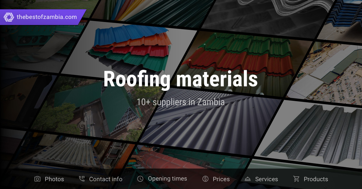 Roofing Materials Suppliers In Zambia