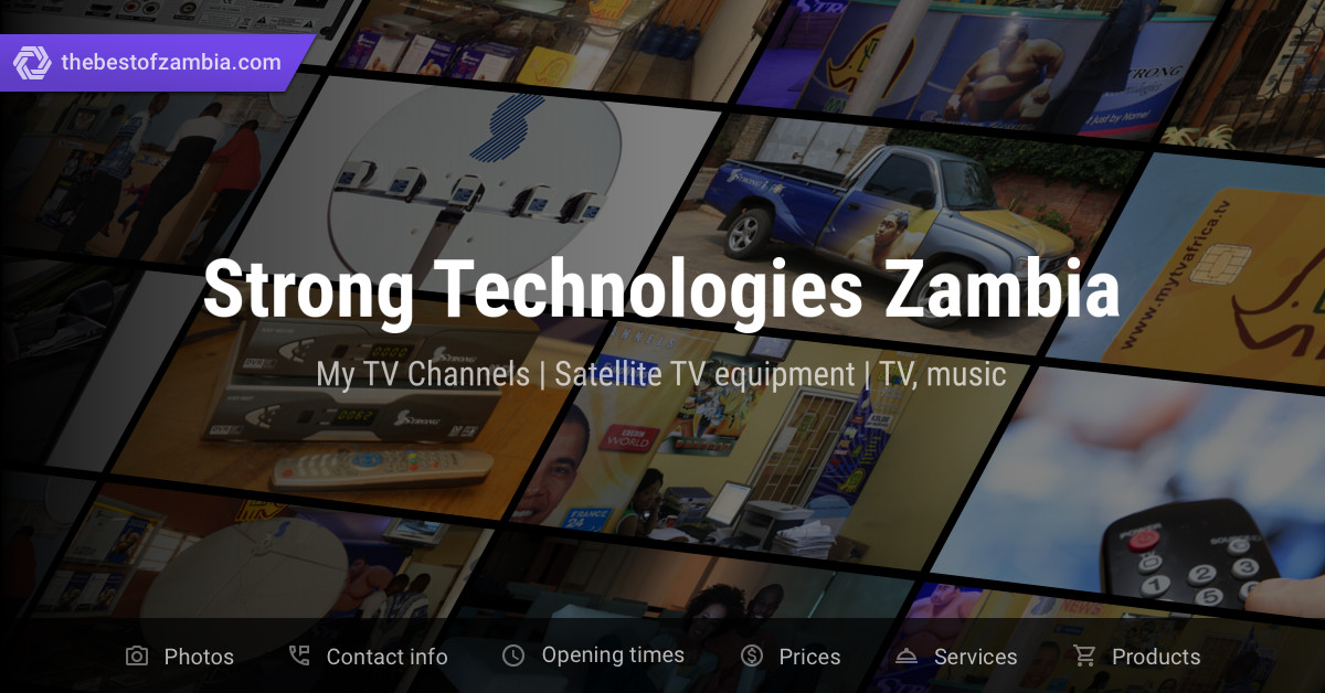 Strong Technologies Zambia | My TV Channels, Satellite TV equipment