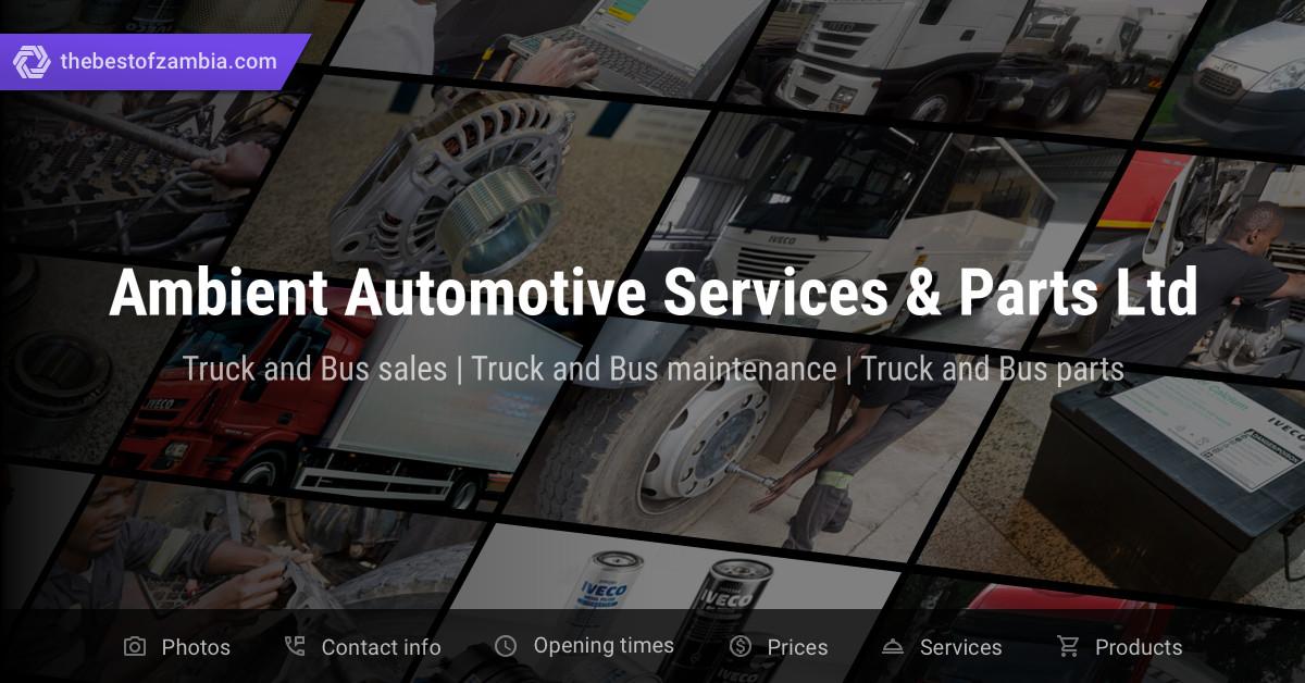 Ambient Automotive Services & Parts Ltd | Truck and Bus