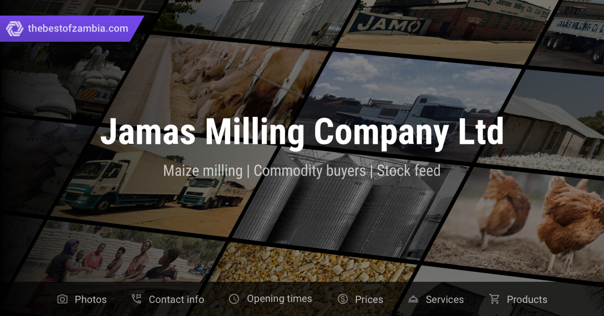 Jamas Milling Company Ltd   Maize milling, Commodity buyers in Kitwe