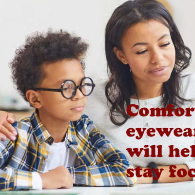 Comfort eyewear will help kids stay focused! image