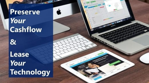 Preserve your cashflow and lease your technology