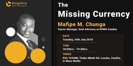 The Missing Currency - Zambia Investment talk with Mafipe M. Chunga