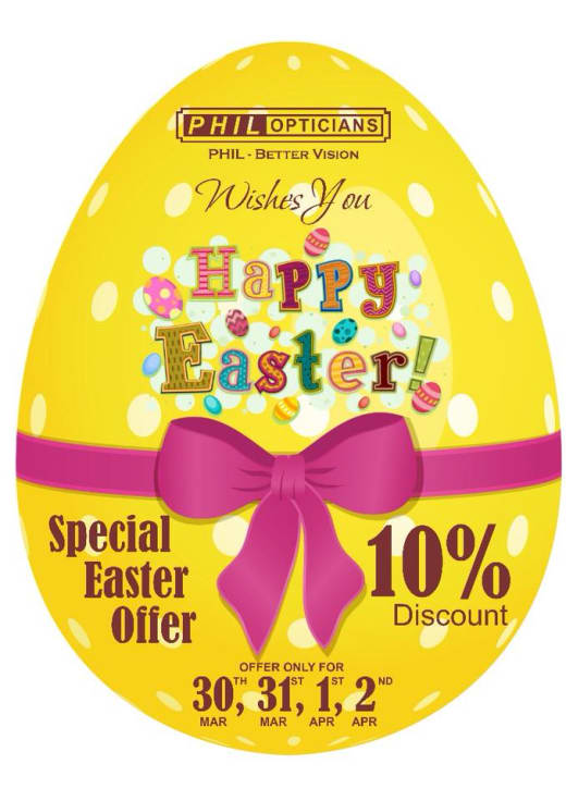 Easter Special: 10% off at Phil Opticians