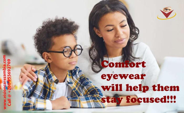 Comfort eyewear will help kids stay focused!