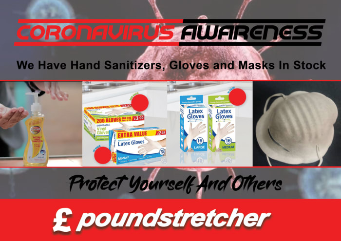 Visit Poundstretcher and protect yourself from the Coronavirus