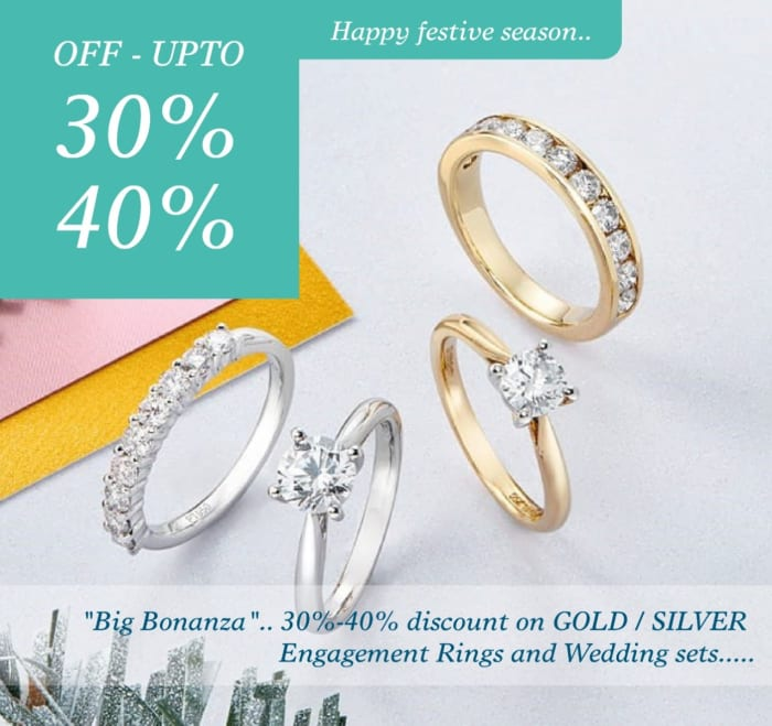 Get 30 - 40% off Gold / Silver engagement rings and wedding sets