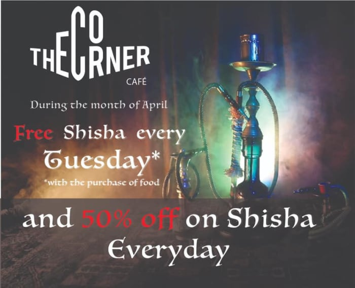Special offer on Shisha at Corner Cafe!