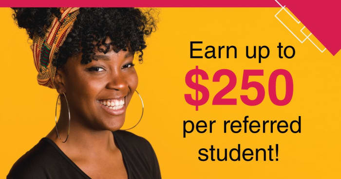 Earn up to $250 per referred student
