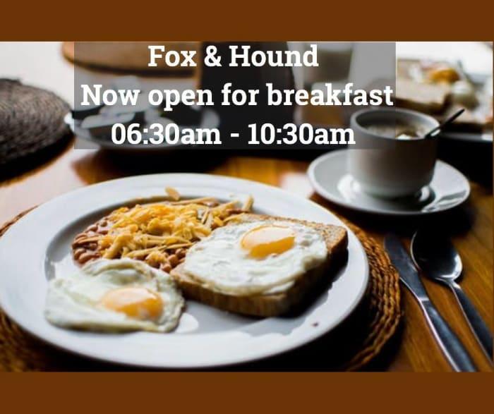 Fox & Hound now open for breakfast