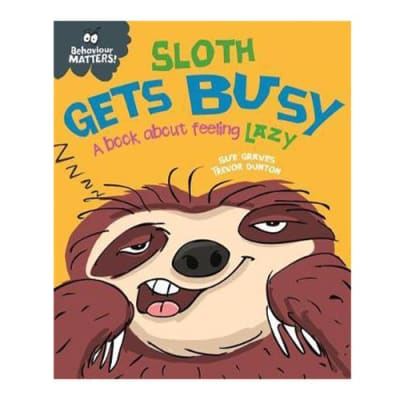 Behaviour Matters:  Sloth Gets Busy a Book about Feeling Lazy image