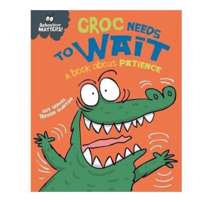 Behaviour Matters: Croc Needs to Wait  a Book about Patience image