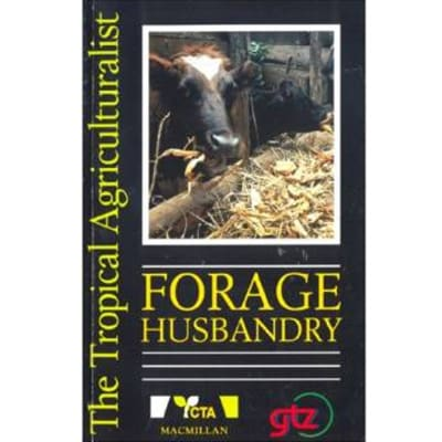 Forage Husbandry (The tropical agriculturalist) image