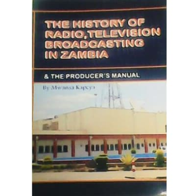 The History Of Radio/TV Broadcasting In Zambia image