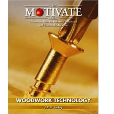 Woodwork Technology (MOTIVATE (Macmillan texts for industrial vocational & technical education) image