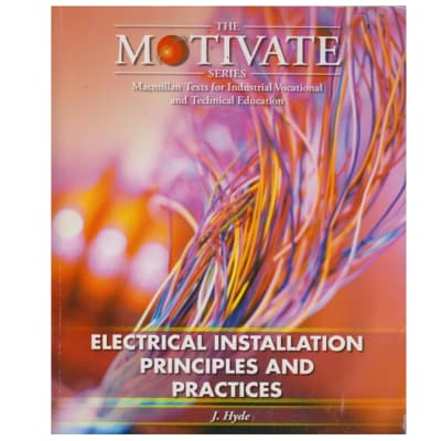Electrical Installation: Principles and Practices (Motivate) image