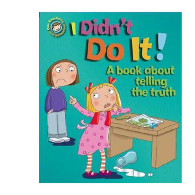 Our Emotions and Behaviour: I Didn't Do It!  A Book about Telling the Truth  image
