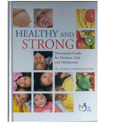 Healthy and Strong - Nutritional Guide for Mothers, Kids and Adolescents image