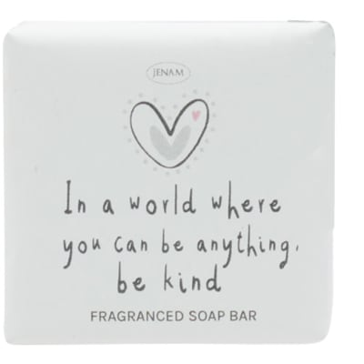 """Jenam Sentiments  Soap  """"In a World Where You Can Be Anything. Be Kind"""" image"""