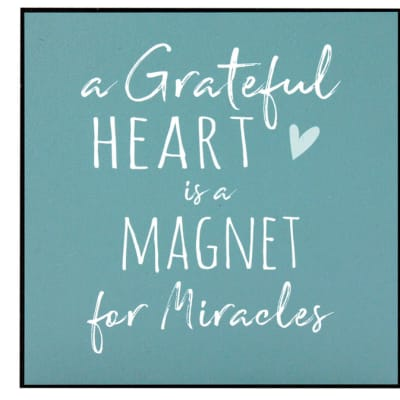 Jenam Wall Art - A Grateful Heart Is A Magnet For Miracles image