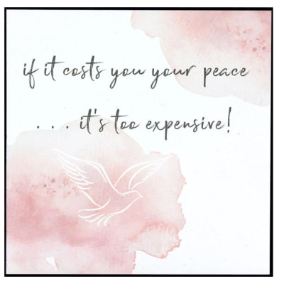 Jenam Wall Art - If It Costs You Your Peace..It's Too Expensive image