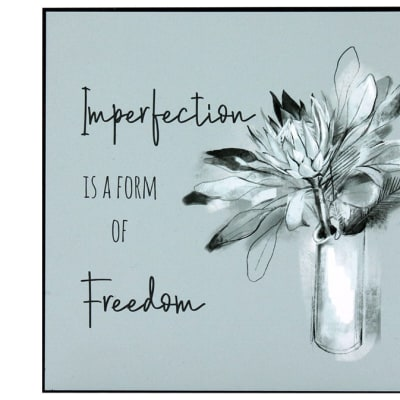 """Wall Art  Inspirational Messages """"Imperfection Is ..."""" image"""