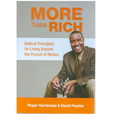 More than Rich - Biblical Principles for Living Beyond the Pursuit of Riches image