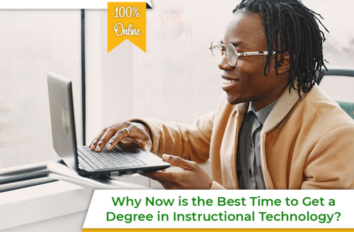 Why Now is the Best Time to Get a Degree in Instructional Technology? image