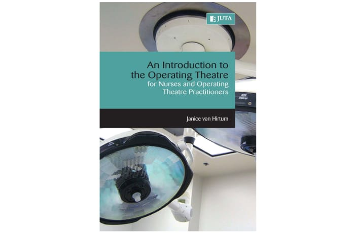 An Introduction to the Operating Theatre: For Nurses and Operating Theatre Practitioners