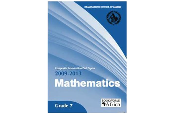Grade 7 Mathematics Past Papers 2009-13