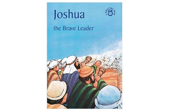 Joshua – Brave Leader