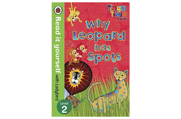 Tinga Tinga Tales - Why Leopard Has Spots - Read it yourself with Ladybird