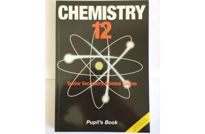Chemistry 12 Senior Secondary Science Course Pupil's Book
