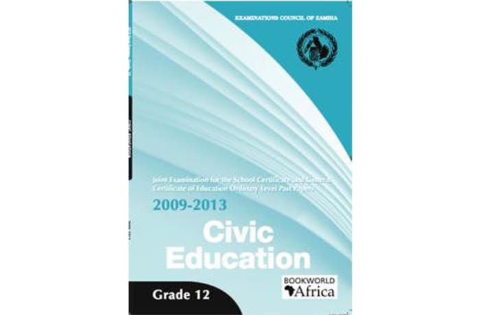 Grade 12 Civic Education Past Papers 2009-13
