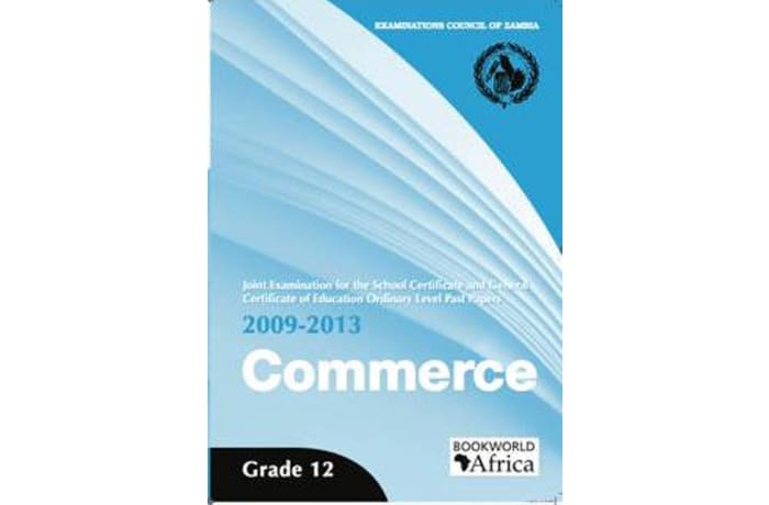 Grade 12 Commerce Past Papers 2009-13
