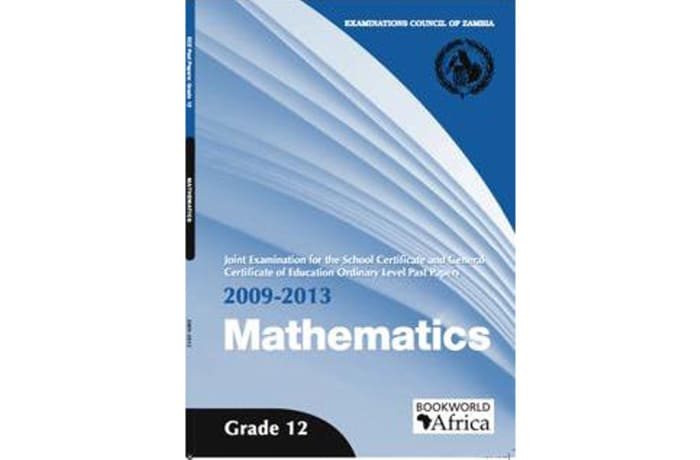 Grade 12 Mathematics Past Papers 2009-13