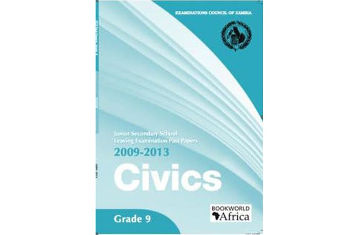 Grade 9 Civics Past Papers 2009-13