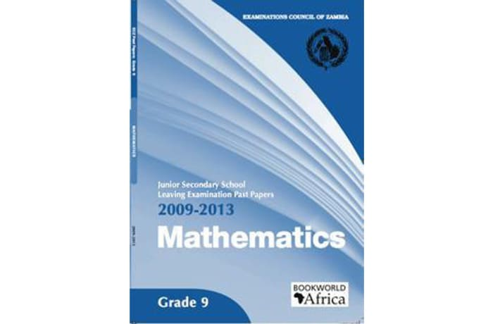 Grade 9 Mathematics Past Papers 2009-13