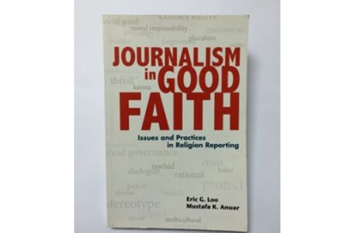 Journalism In Good Faith Issues And Practices In Religion Reporting