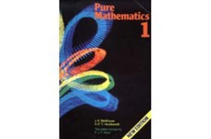 Pure Mathematics: Volume 1