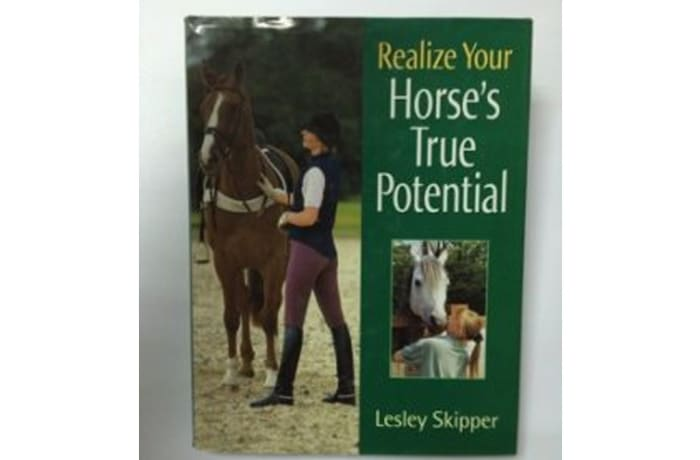 Realise Your Horse's True Potential