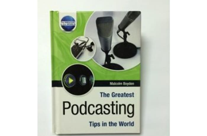 The Greatest Podcasting Tips In The World
