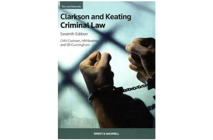 Clarkson And Keating Criminal Law 7th Edition