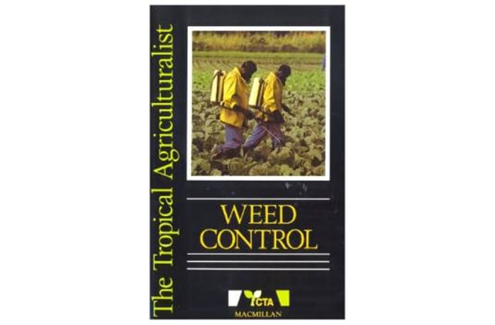 Weed Control (Tropical Agriculturalist)