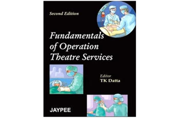 Fundamentals of Operation Theater Service 2nd Edition