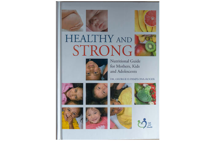 Healthy and Strong - Nutritional Guide for Mothers, Kids and Adolescents