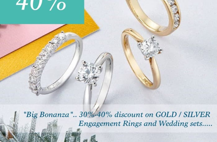 Get 30 - 40% off Gold / Silver engagement rings and wedding sets image
